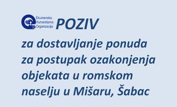 VišeOtvoreni poziv za dostavljanje ponuda za postupak ozakonjenja objekata u romskom naselju u Mišaru,...